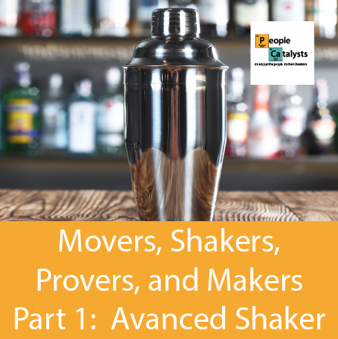 Movers, Shakers, Provers, and Makers Part 1: Advanced Shaker