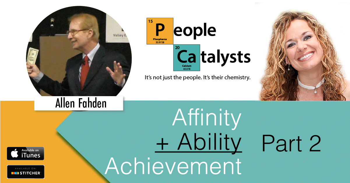 Affinity + Ability = Achievement graphic.  This is part 2 on Ability