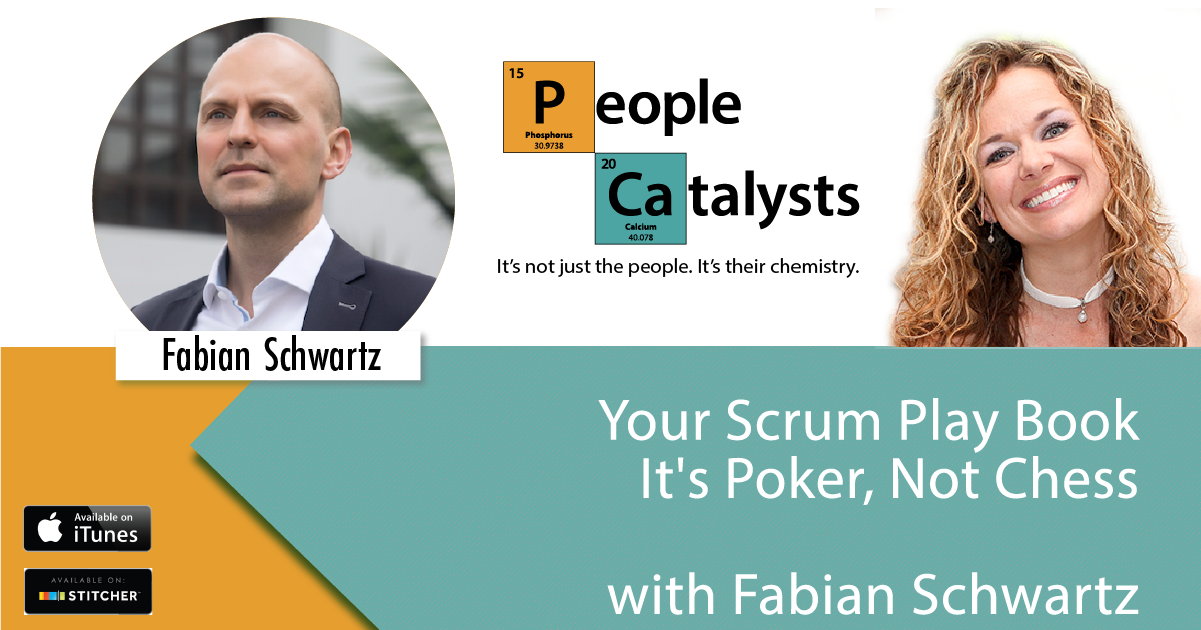 Your Scrum Play Book: It's Poker, Not Chess with Fabian Schwartz