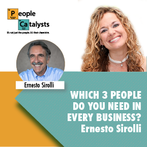 Which 3 People Do You Need In Every Business? with Ernesto Sirolli