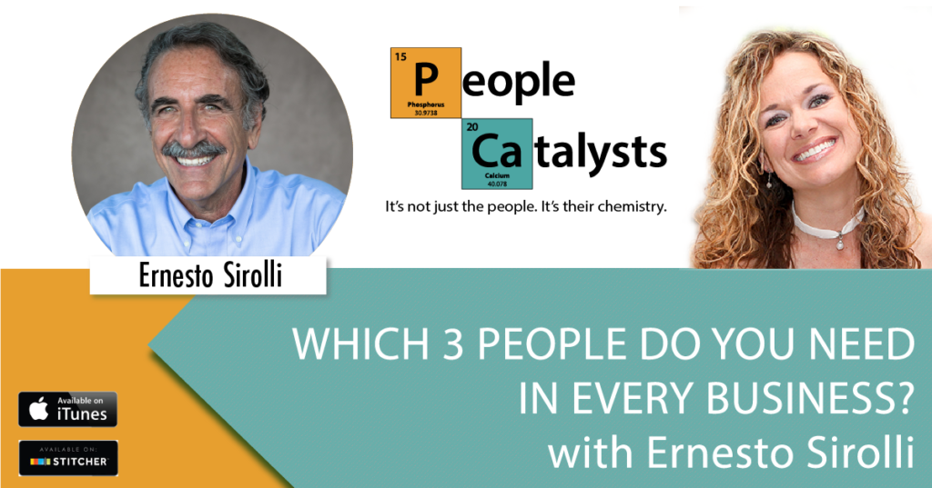 Which 3 People Do You Need In Every Business? with Ernest Sirolli