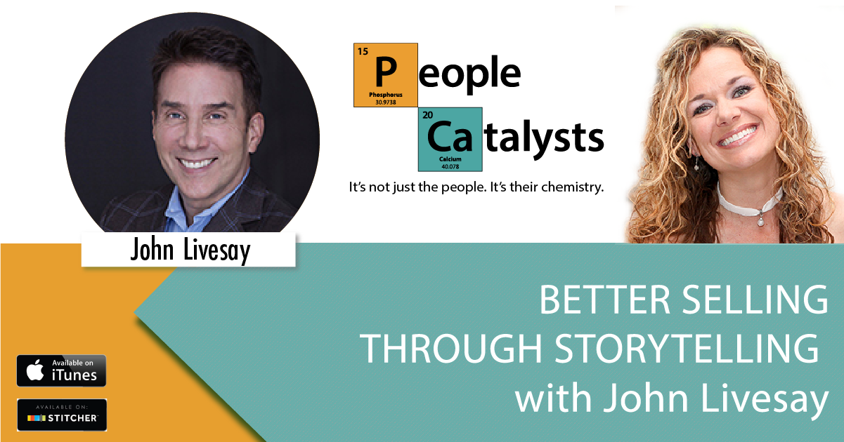 Better Selling Through Storytelling with John Livesay
