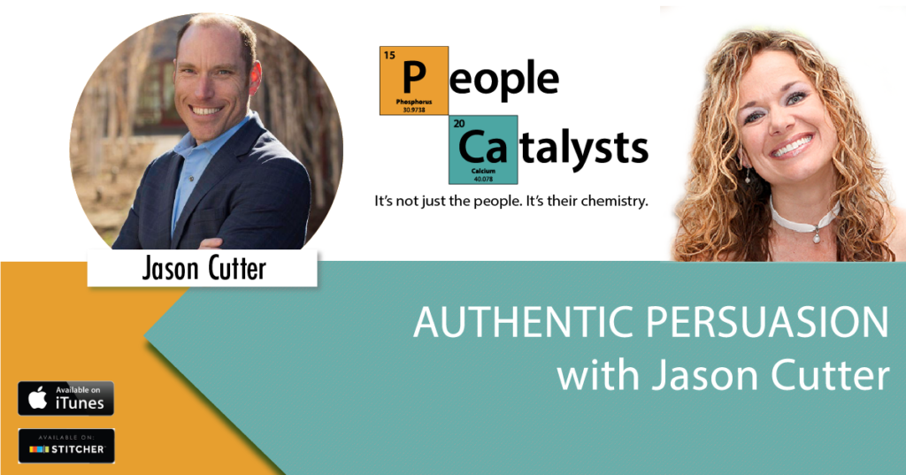 Authentic Persuasion with Jason Cutter