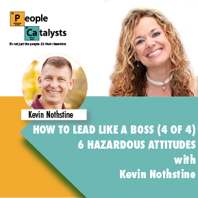 Image of Karla Nelson. Image of Kevin Nothstine. Title: How To Lead Like A Boss (4 of 4) 6 Hazardous Attitudes