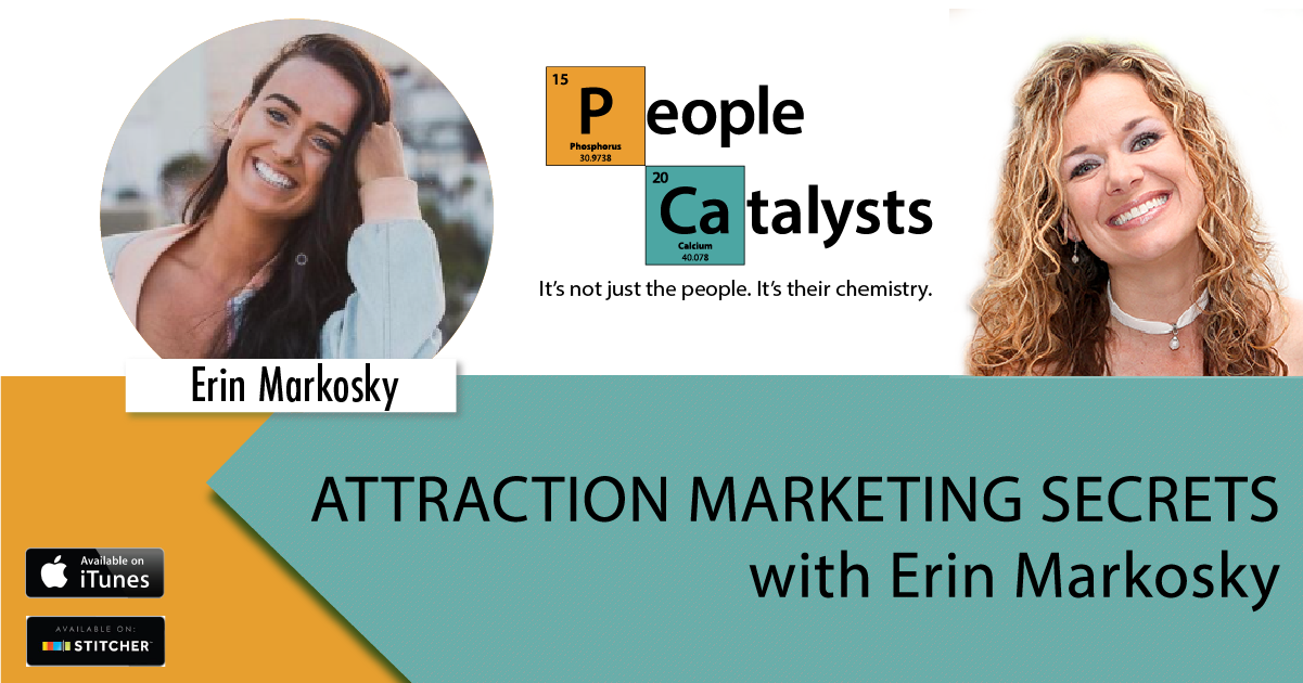 Image of Erin Markosky. Image of Karla Nelson. Title: Attraction Marketing Secrets